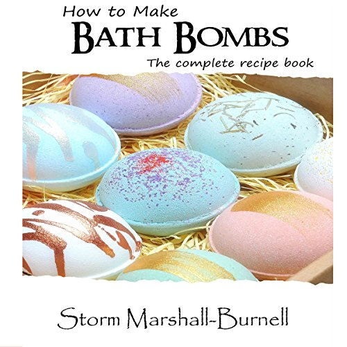 How to Make Bath Bombs: The Complete Recipe Book audiobook cover art