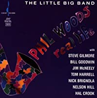 Real Life by PHIL WOODS (1991-07-01)