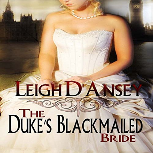 The Duke's Blackmailed Bride cover art
