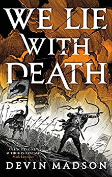 We Lie with Death: The Reborn Empire, Book Two by [Devin Madson]