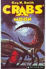 Crabs' Moon (Crabs Series Book 5) Kindle Edition