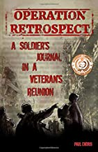 Operation Retrospect: A Soldier's Journal in a Veteran's Reunion