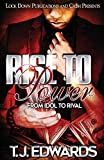 Rise to Power: From Idol to Rival
