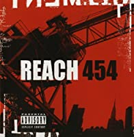 Reach 454 (Explicit Version) (U.S. Version) by Reach 454 (2003-05-03)