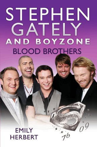 Stephen Gately and Boyzone - Blood Brothers 1976-2009 (English Edition)