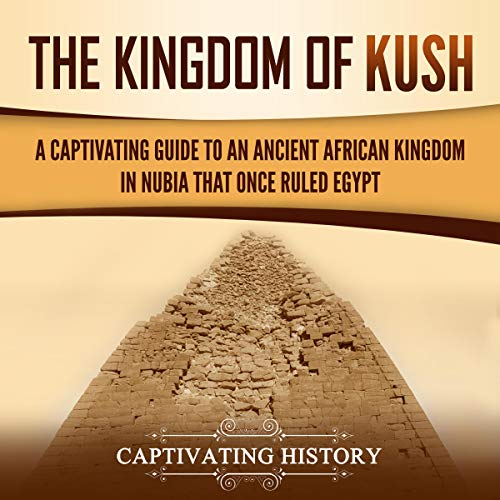 The Kingdom of Kush  By  cover art