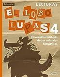 Lecturas, El Lobo Lupas 4: El increíble Misterio de los Animales Fantásticos