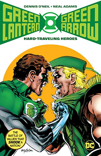 GREEN LANTERN GREEN ARROW HARD TRAVELING HEROES (Green Lantern/Green Arrow: Hard Travelin' Heroes)