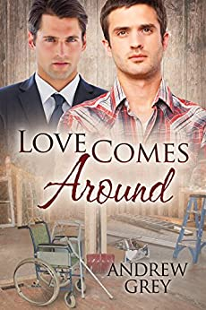 Love Comes Around (Senses Series Book 4) by [Andrew Grey]