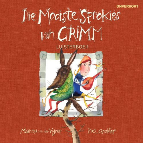 Die mooiste sprokies van Grimm [The Best Fairy Tales of Grimm] cover art