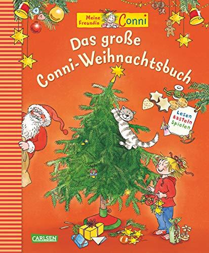 Das große Conni-Weihnachtsbuch: Lesen, Basteln, Spielen   Neue Ausgabe