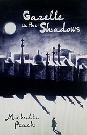 Gazelle in the Shadows