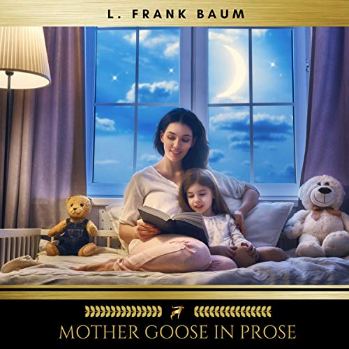 Mother Goose in Prose audiobook cover art