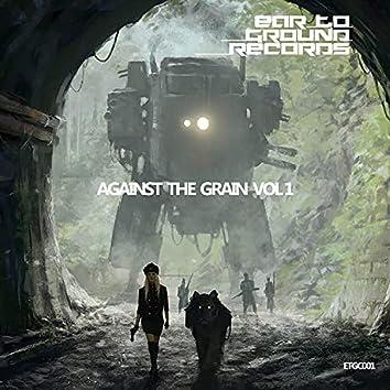 Against The Grain Vol 1