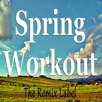 Spring Workout (Deep House Music for Aerobic Cardio Workout)