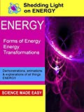 Shedding Light on Energy - Forms of Energy