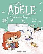 Mortelle Adèle, Tome 17 - Karmastrophique de Mr Tan