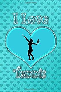I Love Tennis: Turquoise hearts I love tennis journal
