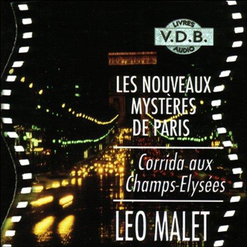 Couverture de Corrida aux Champs-Elysées (Les nouveaux mystères de Paris 7)