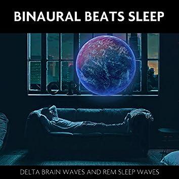 Binaural Beats Sleep (Delta Brain Waves and REM Sleep Waves)