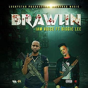Brawlin' (feat. Biggie Lee)