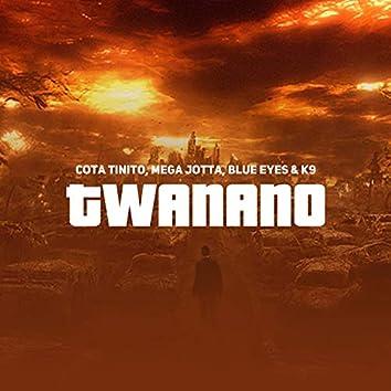 Twanano