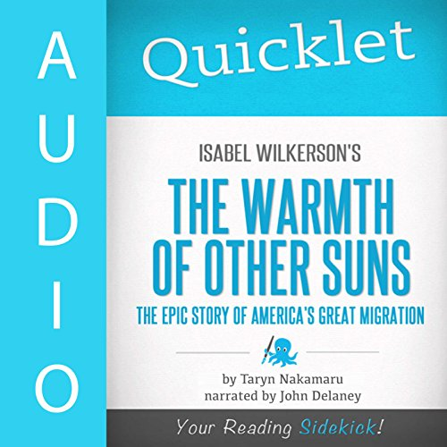 Quicklet on Isabel Wilkerson's the Warmth of Other Suns audiobook cover art