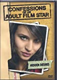 Confessions Of An Adult Film Star-Hidden Desires