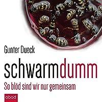 Schwarmdumm Hörbuch