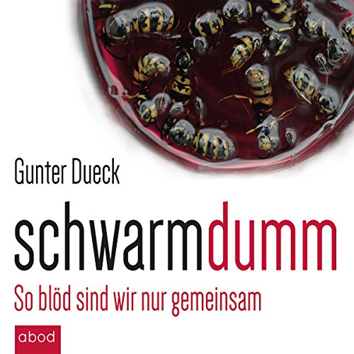 Schwarmdumm audiobook cover art