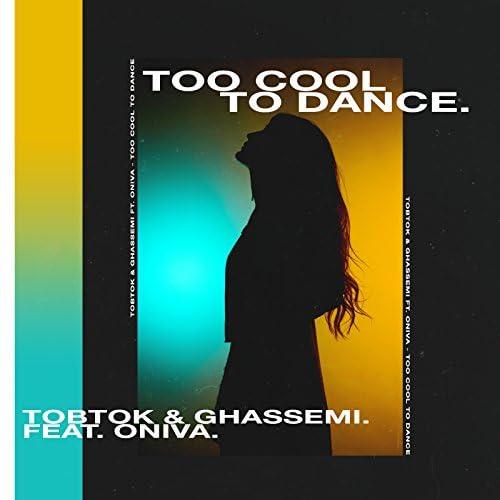 Tobtok & Ghassemi feat. ONIVA