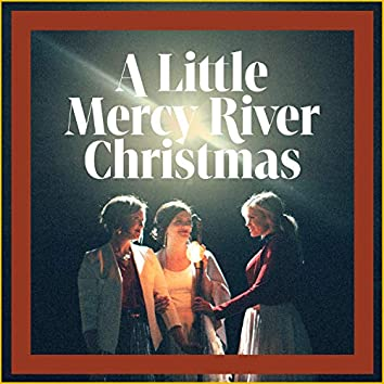 A Little Mercy River Christmas