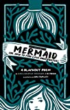 The Little Mermaid: Or, How to Find Love Underwater