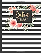 Salon: Appointment Book 2019 Floral Flower Frame Striped Stylist Hairdresser Daily Hourly Client Planner