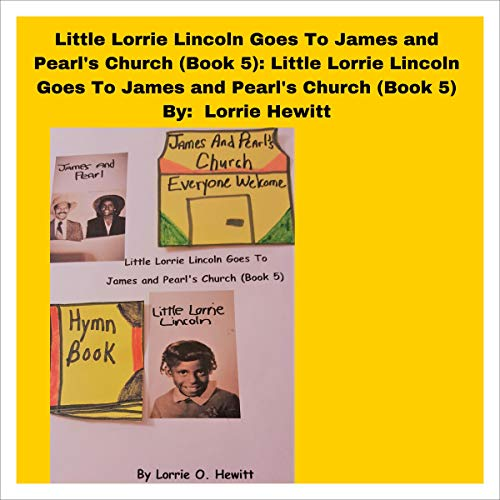 『Little Lorrie Lincoln Goes to James and Pearl's Church, Book 5』のカバーアート