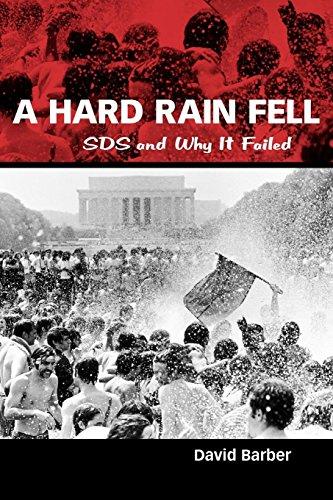 A Hard Rain Fell: SDS and Why It Failed