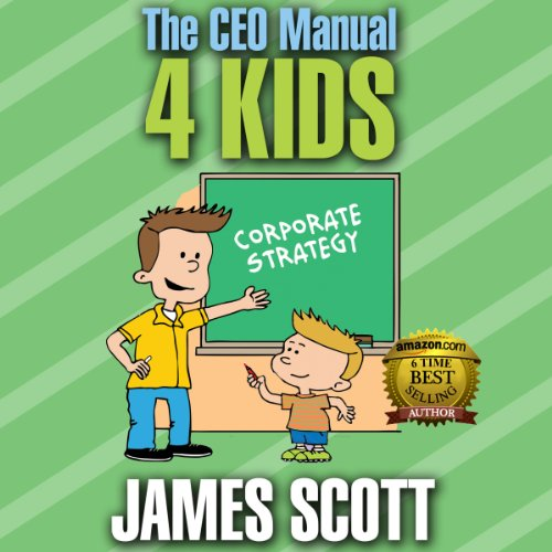 The CEO Manual 4 Kids audiobook cover art