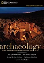 National Geographic Learning Reader: Archaeology (with Printed Access Card) (Explore Our New Anthropology 1st Editions)
