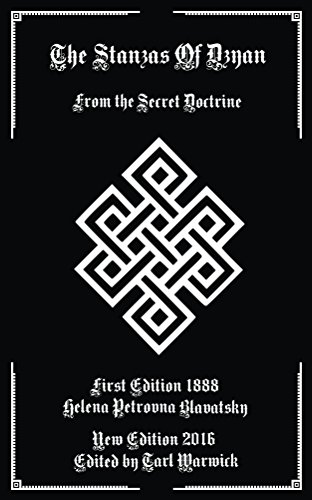 The Stanzas of Dzyan: From the Secret Doctrine