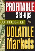 Profitable Set-ups for Volatile Markets [DVD]