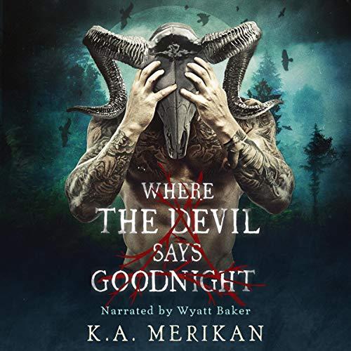 K.A. Merikan Where the Devil Says Goodnight (Folk Lore, Book 1)