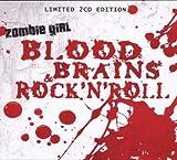 Songtexte von Zombie Girl - Blood, Brains & Rock'n'Roll