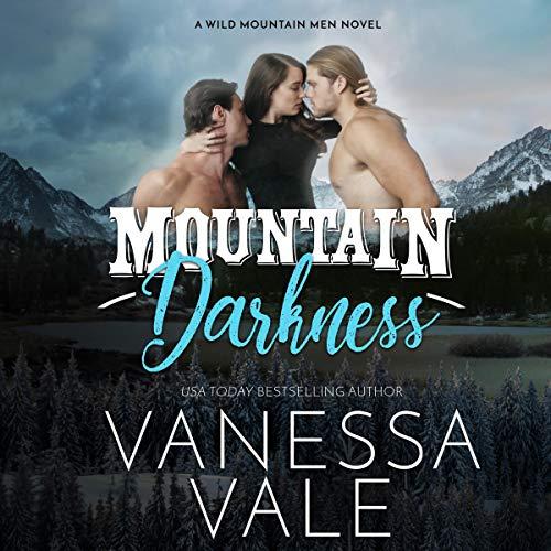 Mountain Darkness: The Wild Mountain Men, Book 1