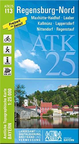 ATK25-I13 Regensburg-Nord (Amtliche Topographische Karte 1:25000): Maxhütte-Haidhof, Laaber, Kallmünz, Lappersdorf, Nittendorf, Regenstauf, ... Amtliche Topographische Karte 1:25000 Bayern)