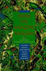 Inside the Amazing Amazon by Don Lessem