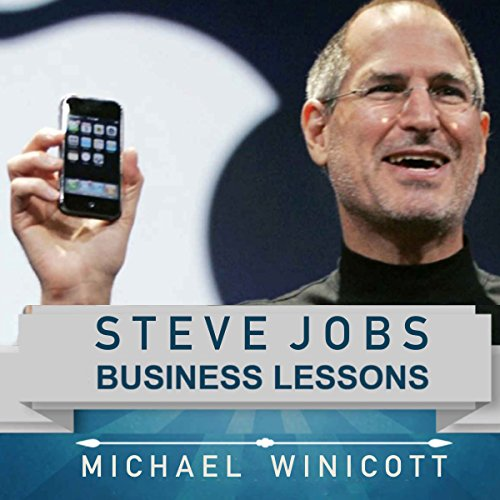 Steve Jobs: Business Lessons audiobook cover art