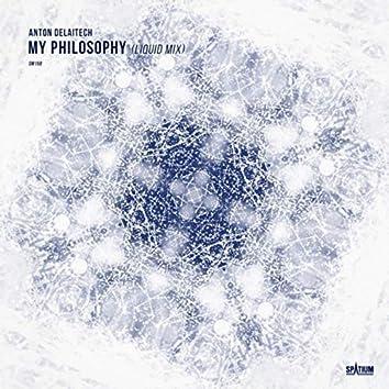 My Philosophy (Liquid Mix)