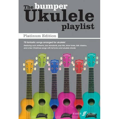 The Bumper Ukulele Playlist: Platinum Edition [The Ukulele Playlist]