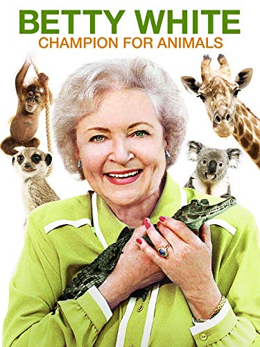 Betty White: Champion for Animals