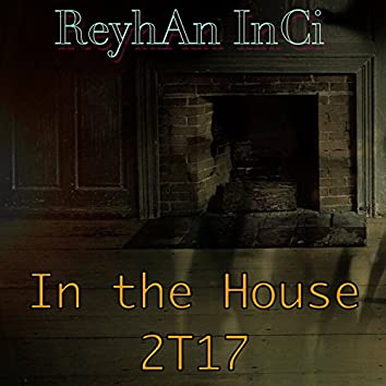 In the House 2T17